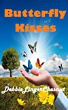 Butterfly Kisses (English Edition)